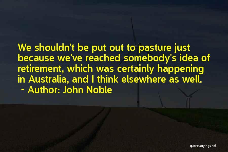 John Noble Quotes 275875