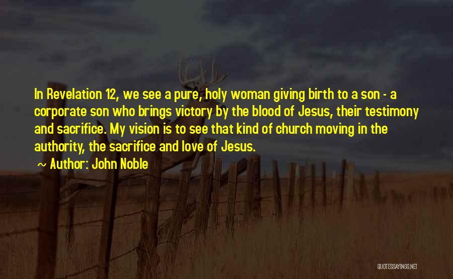 John Noble Quotes 303123