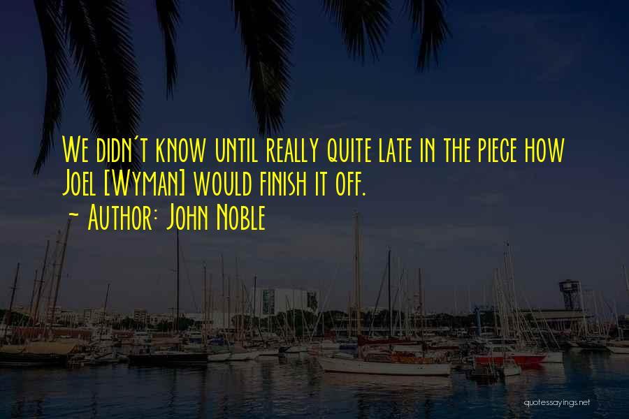 John Noble Quotes 708713