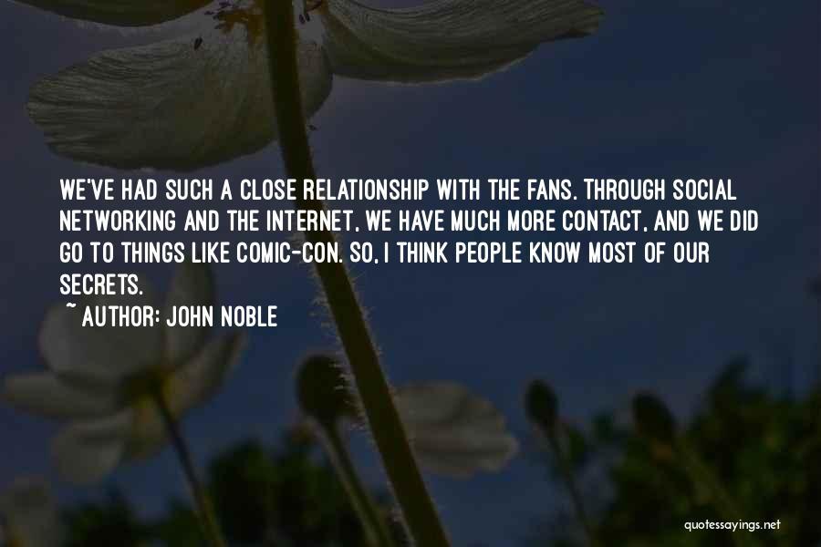 John Noble Quotes 787020