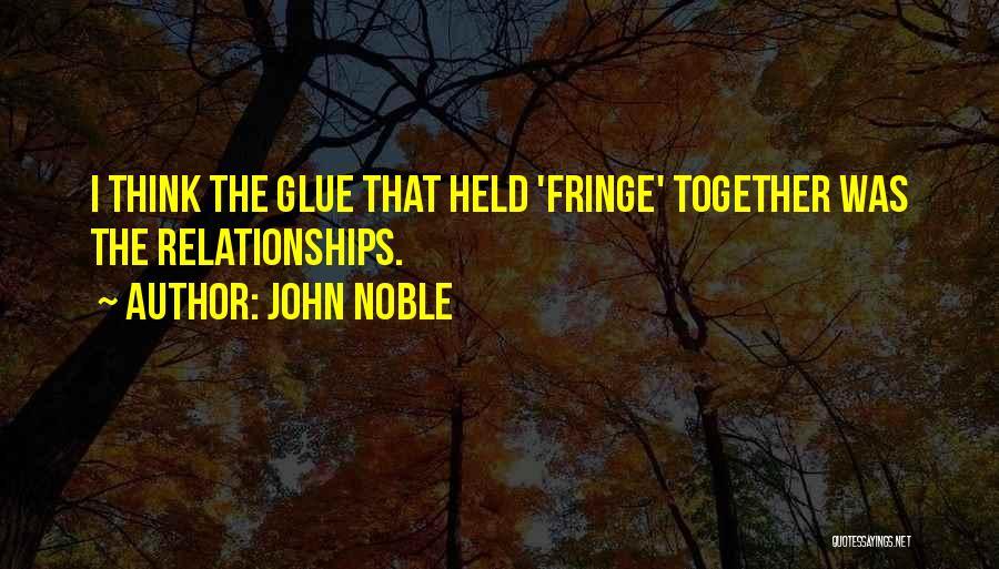 John Noble Quotes 80017