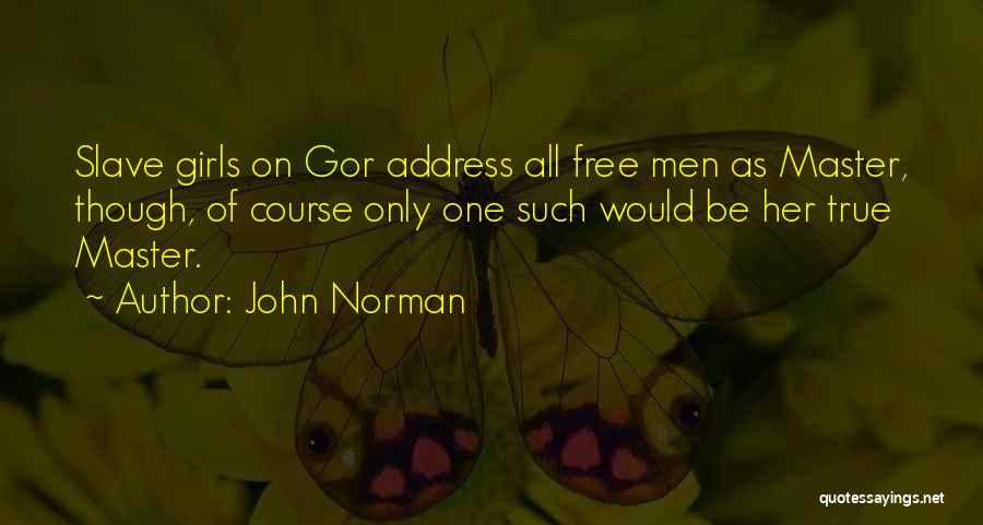 John Norman Quotes 1954937