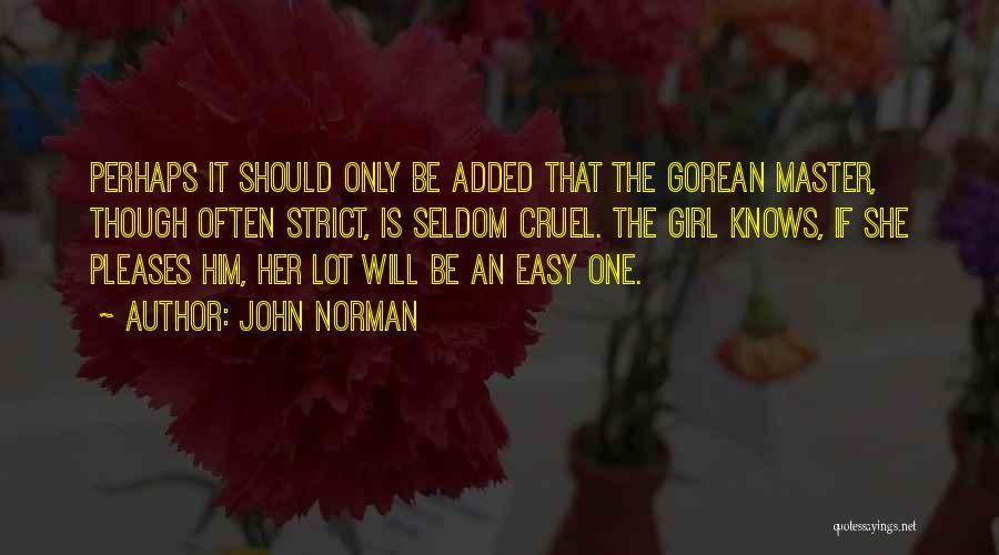 John Norman Quotes 559369