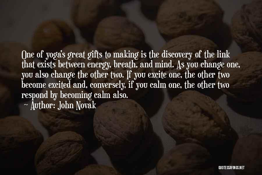 John Novak Quotes 1098009