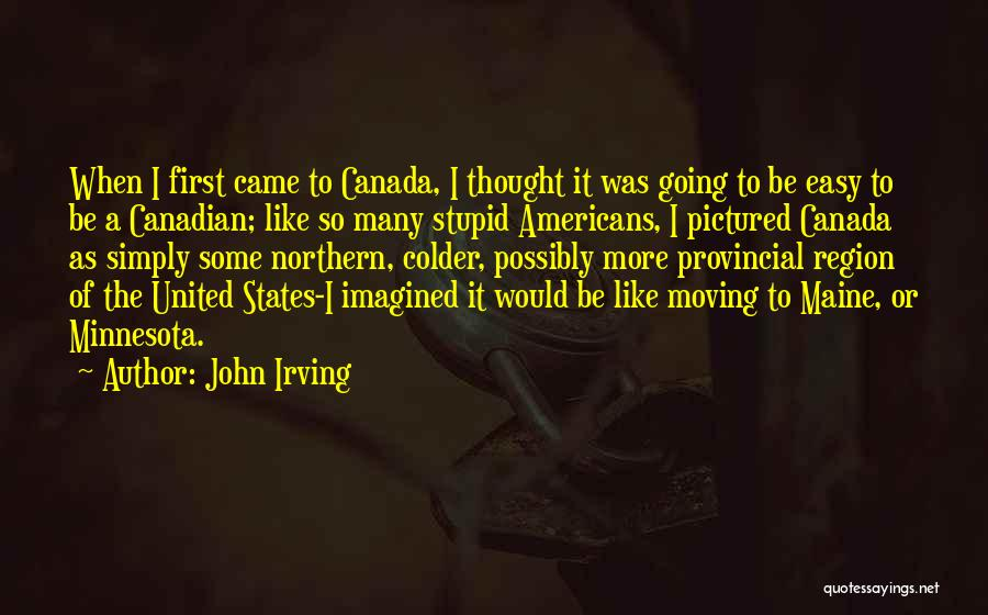 John O'callaghan The Maine Quotes By John Irving