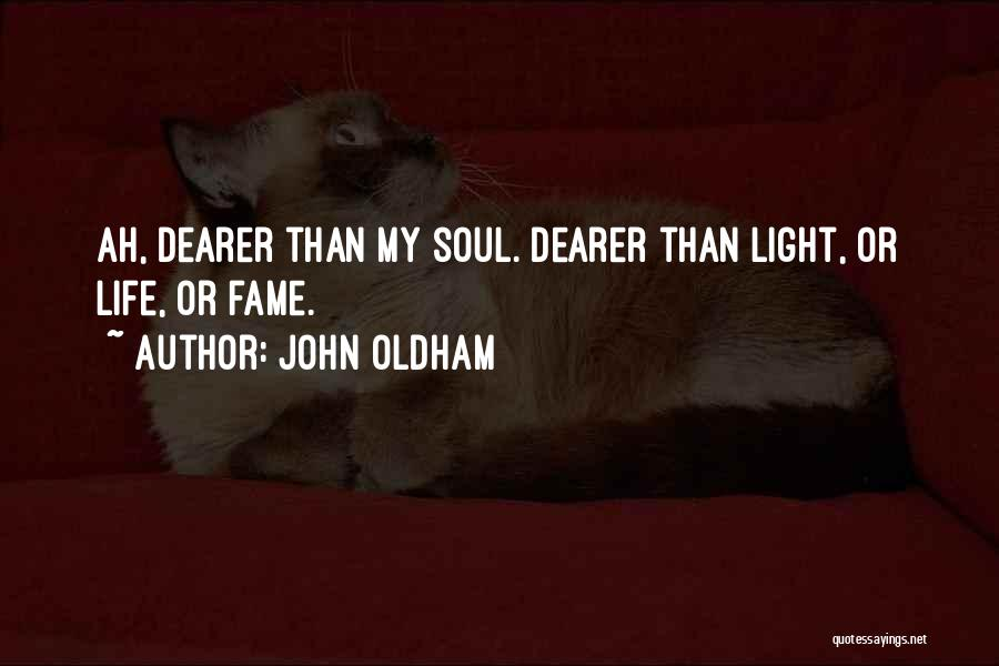John Oldham Quotes 1341028