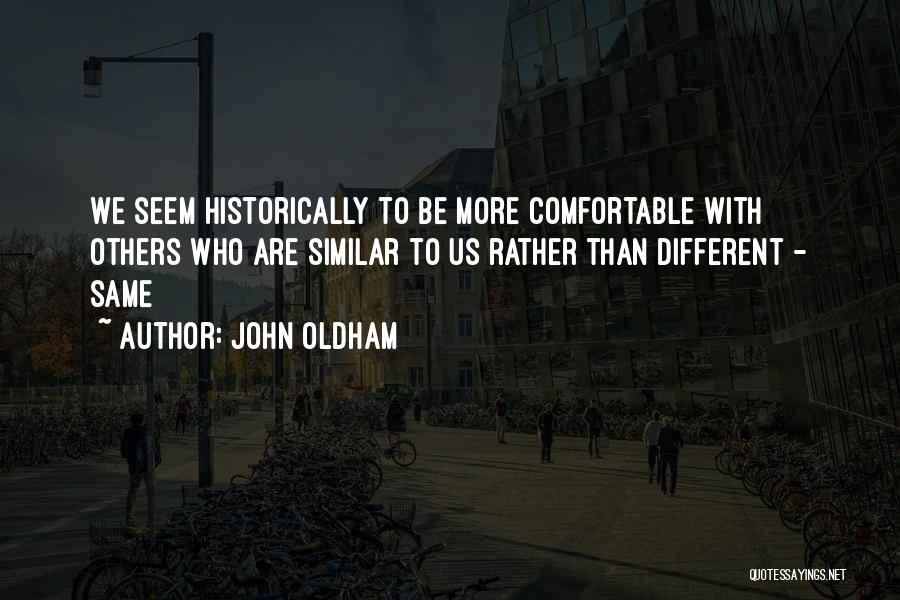 John Oldham Quotes 1464940