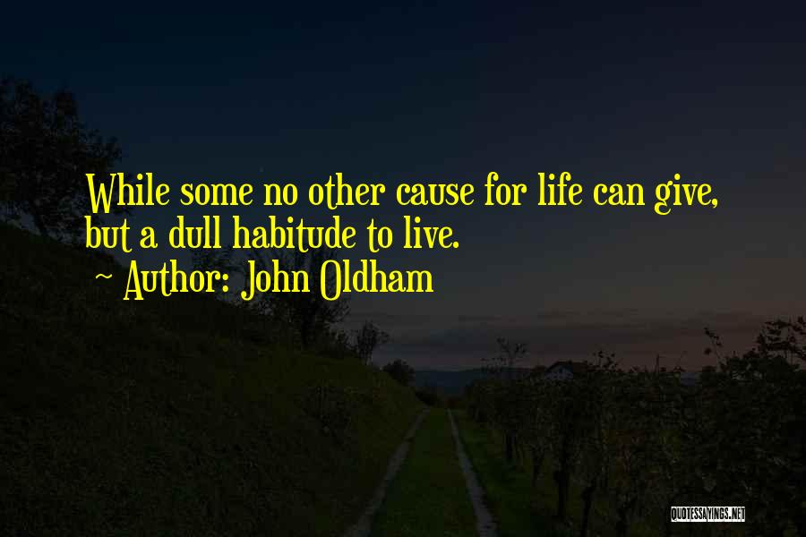 John Oldham Quotes 1594303
