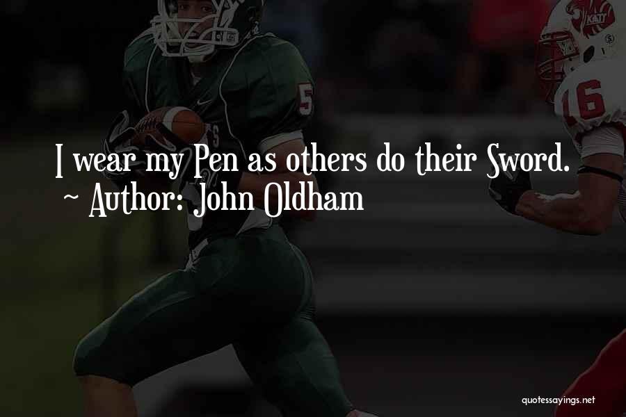 John Oldham Quotes 1749302