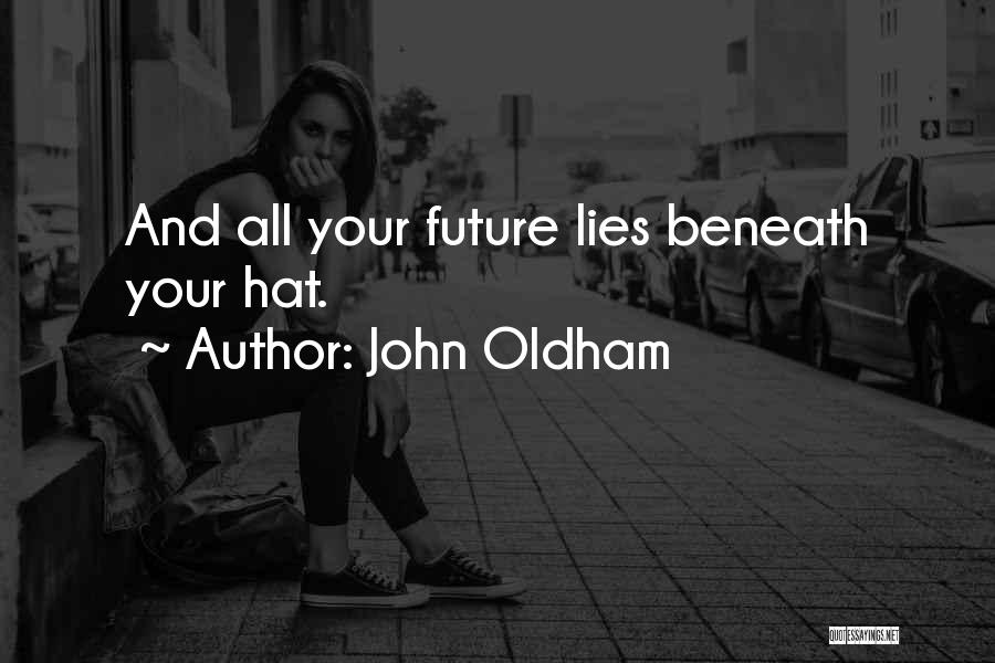John Oldham Quotes 232066