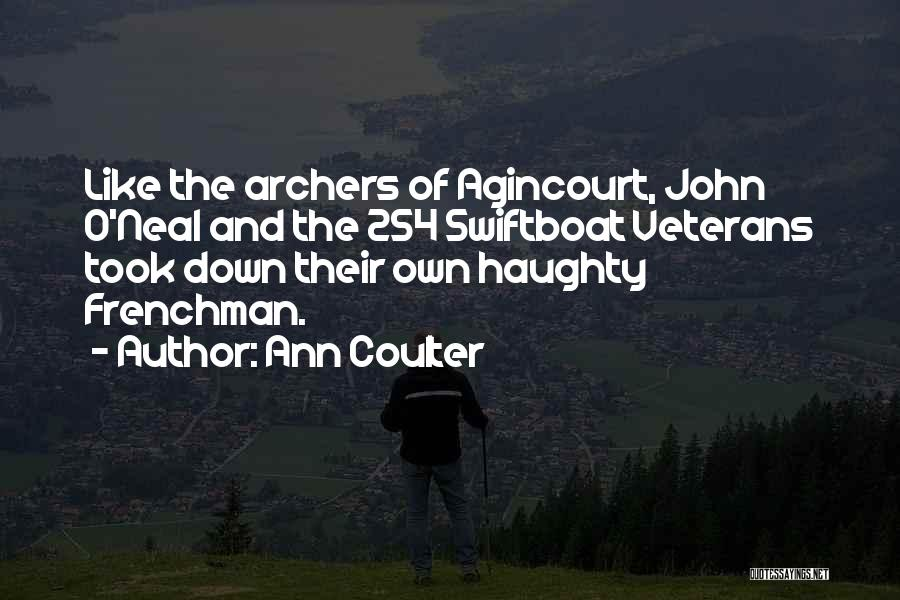 John O'mahony Quotes By Ann Coulter