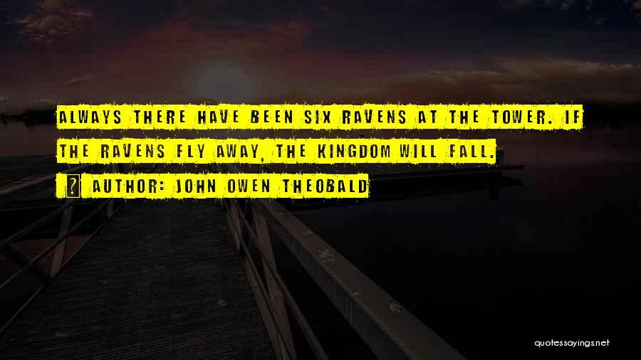 John Owen Theobald Quotes 1519582