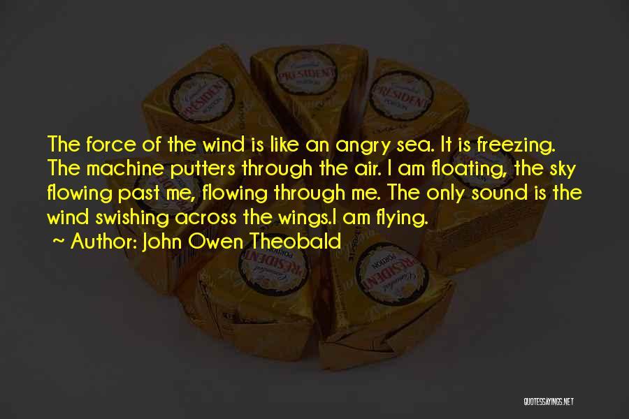 John Owen Theobald Quotes 2061090