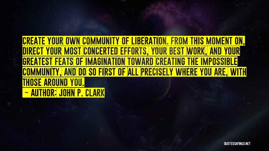 John P. Clark Quotes 1673111