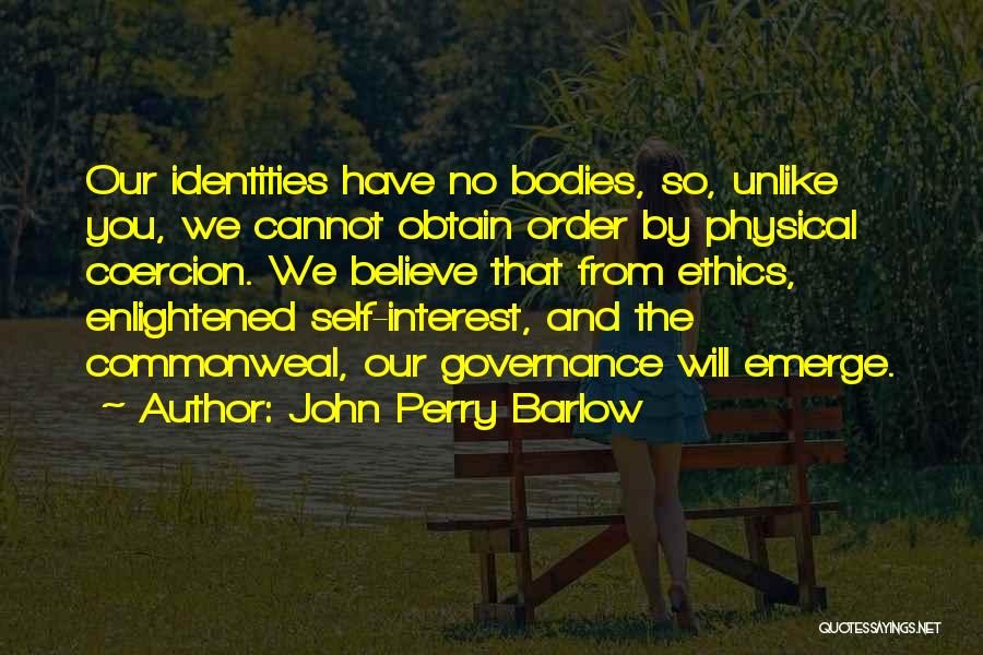John Perry Barlow Quotes 109868