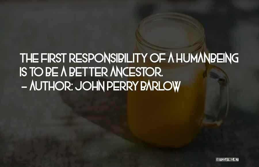 John Perry Barlow Quotes 1156523