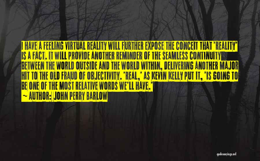 John Perry Barlow Quotes 1260166