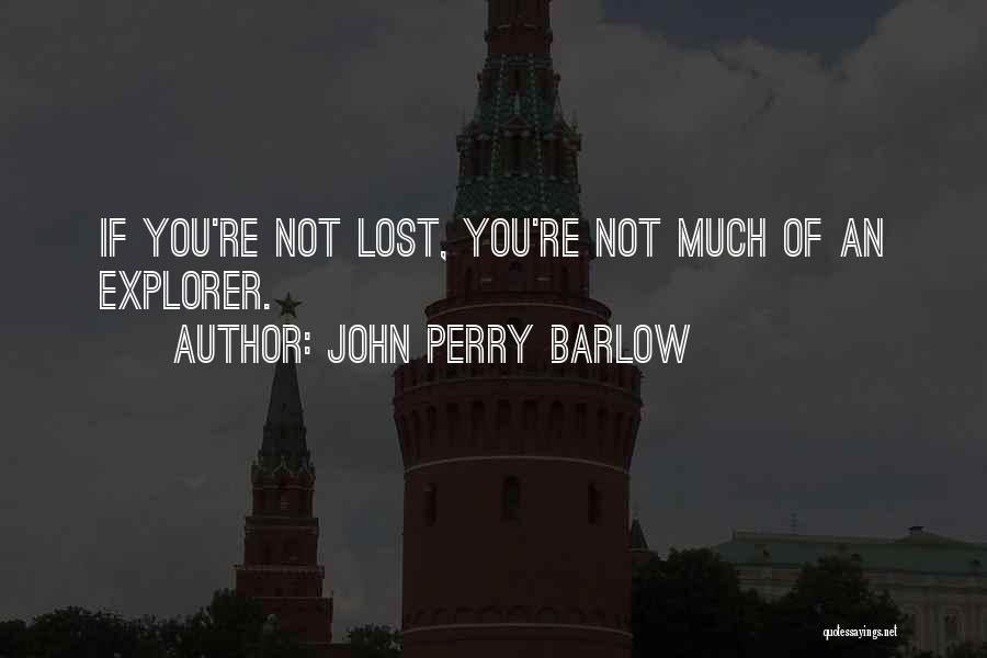 John Perry Barlow Quotes 1360759