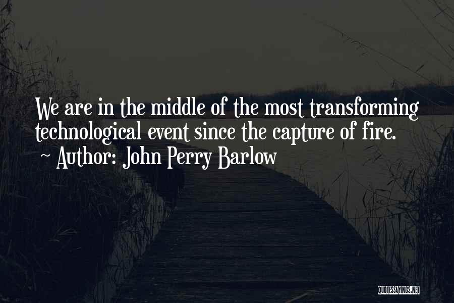 John Perry Barlow Quotes 1449659