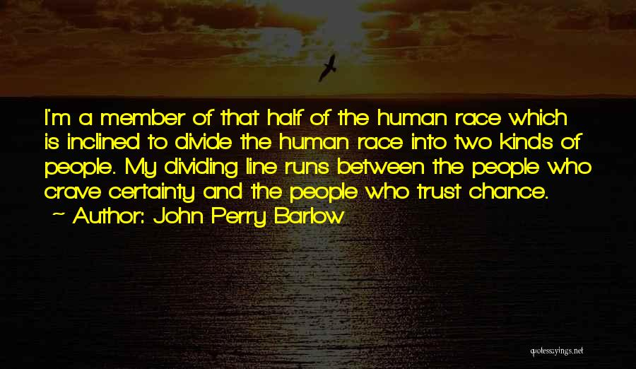 John Perry Barlow Quotes 1453594
