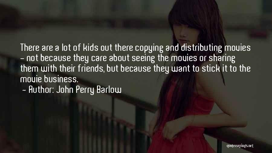 John Perry Barlow Quotes 1482665