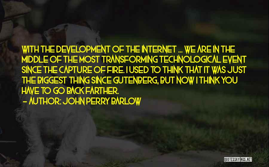 John Perry Barlow Quotes 1713420