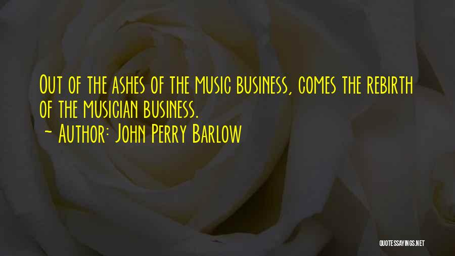 John Perry Barlow Quotes 1763420