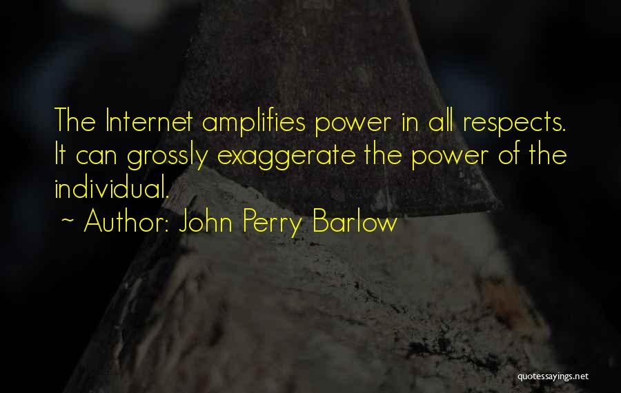 John Perry Barlow Quotes 1927826