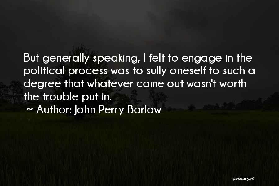 John Perry Barlow Quotes 372767