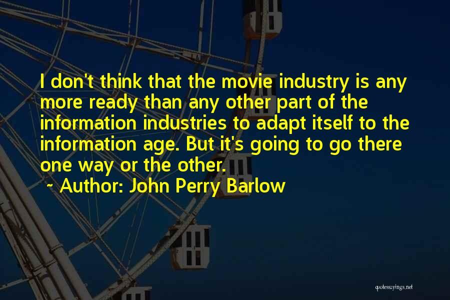 John Perry Barlow Quotes 527904