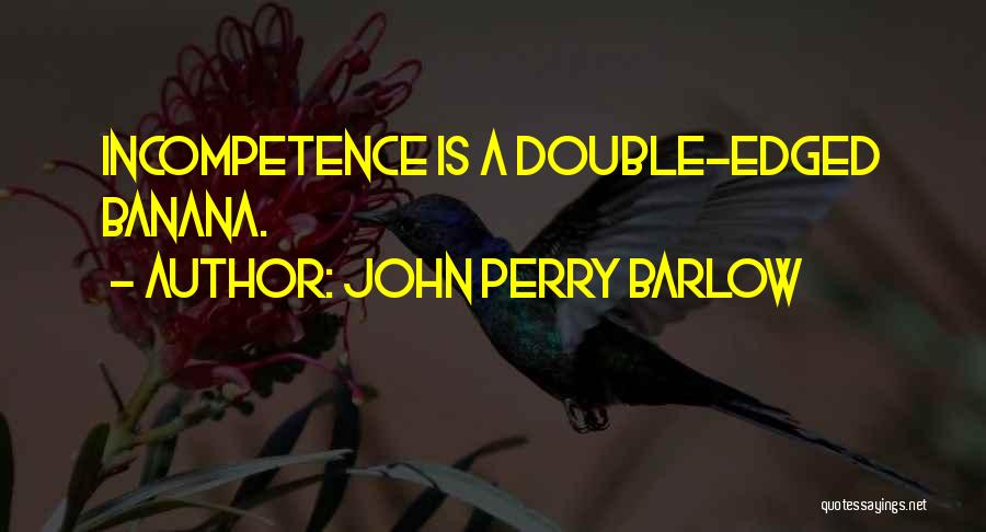 John Perry Barlow Quotes 610562