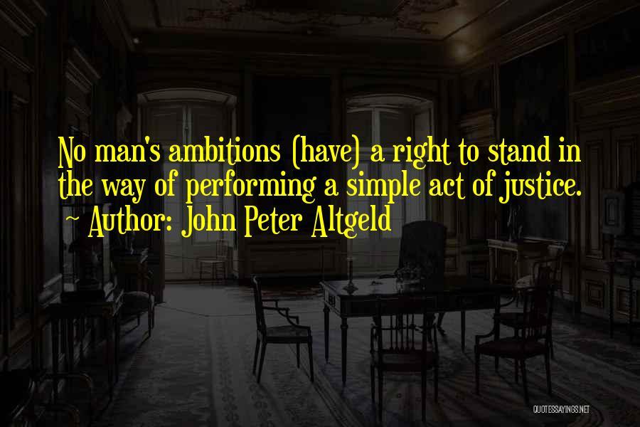 John Peter Altgeld Quotes 517132