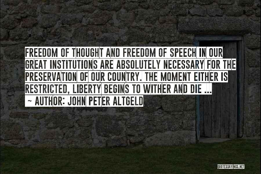 John Peter Altgeld Quotes 580517