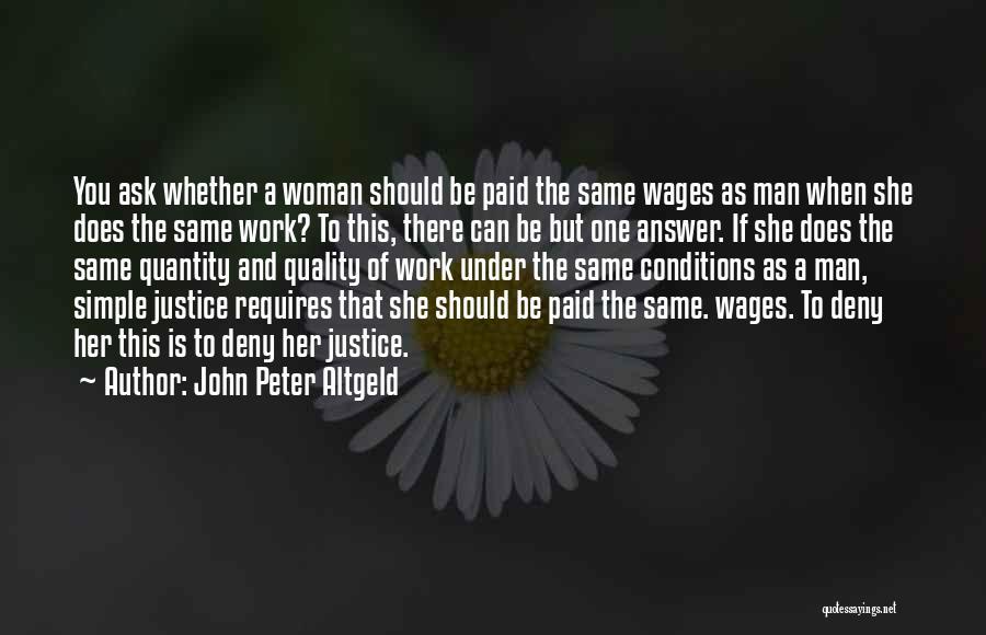 John Peter Altgeld Quotes 606355