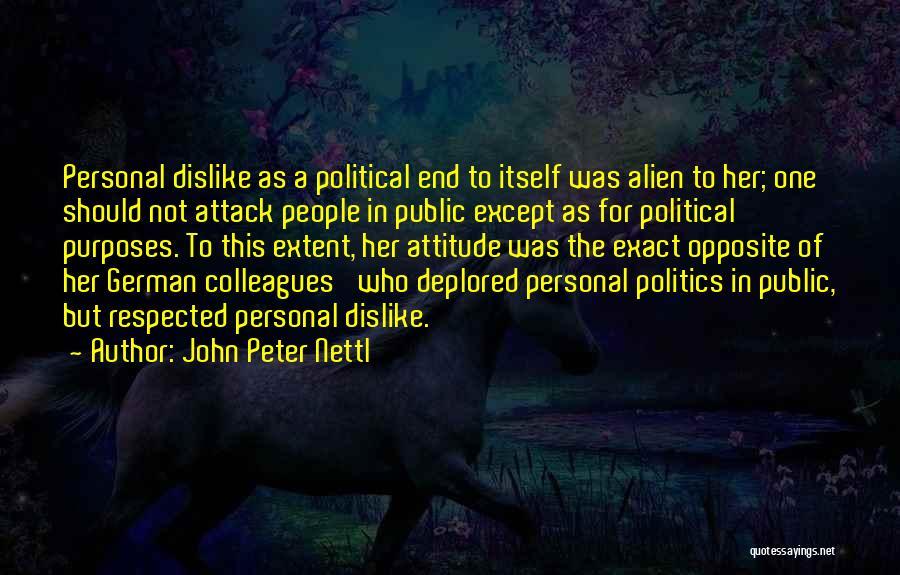 John Peter Nettl Quotes 1411205