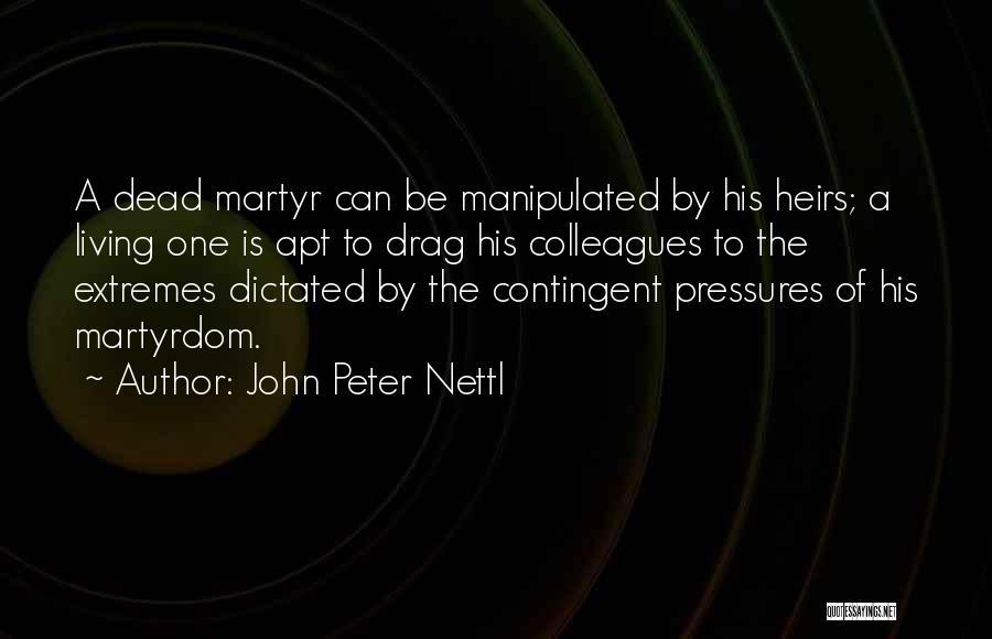 John Peter Nettl Quotes 701578