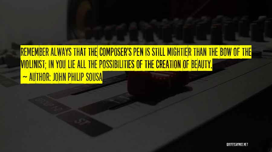 John Philip Sousa Quotes 1183320