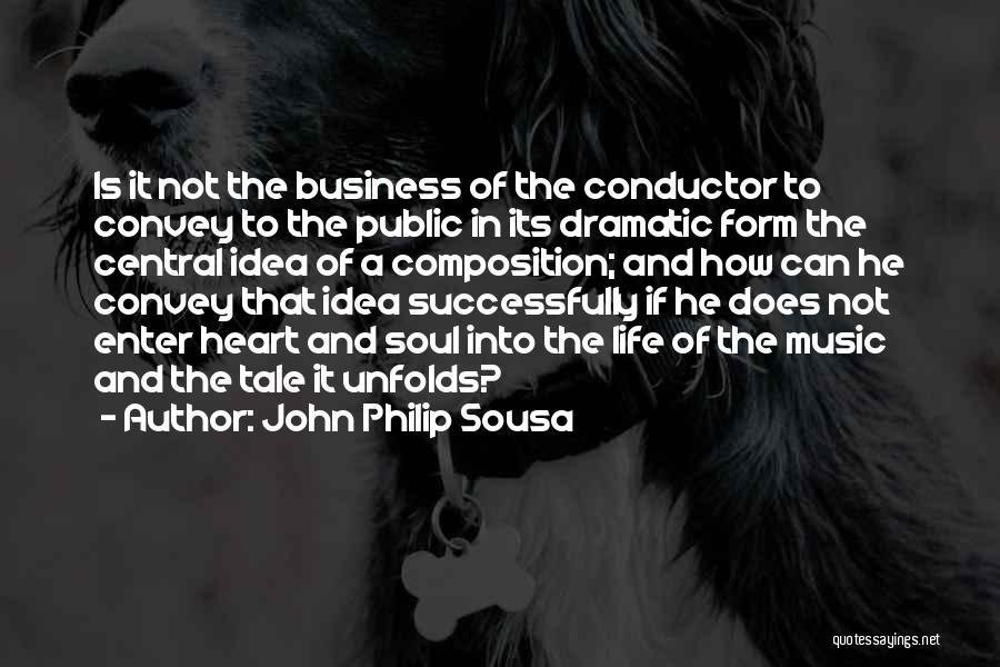 John Philip Sousa Quotes 1285291