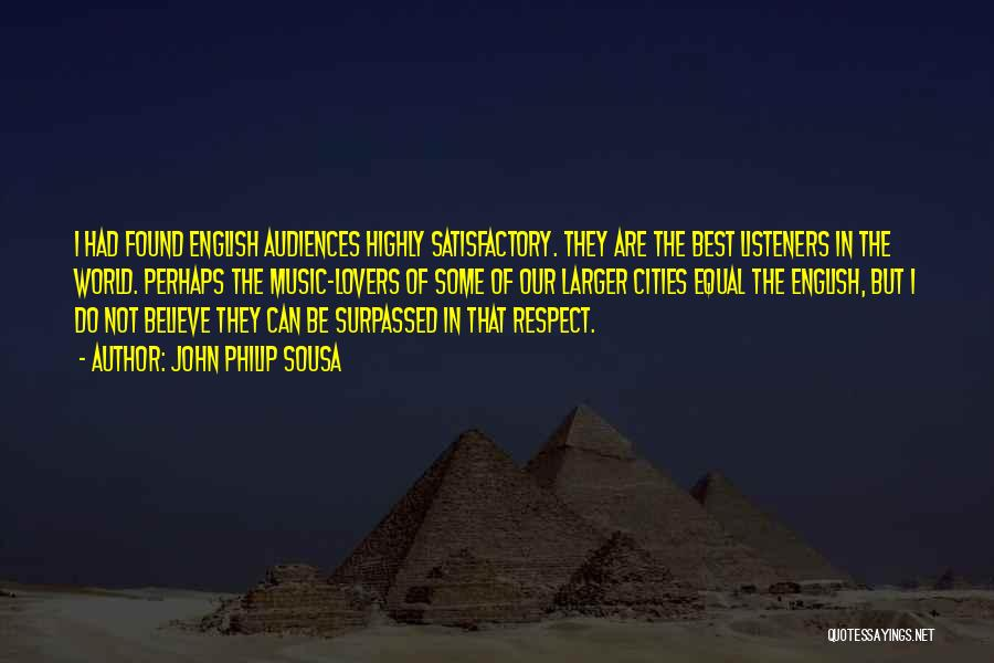 John Philip Sousa Quotes 1413372