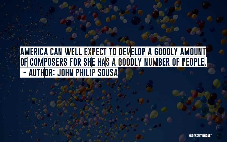 John Philip Sousa Quotes 1485621