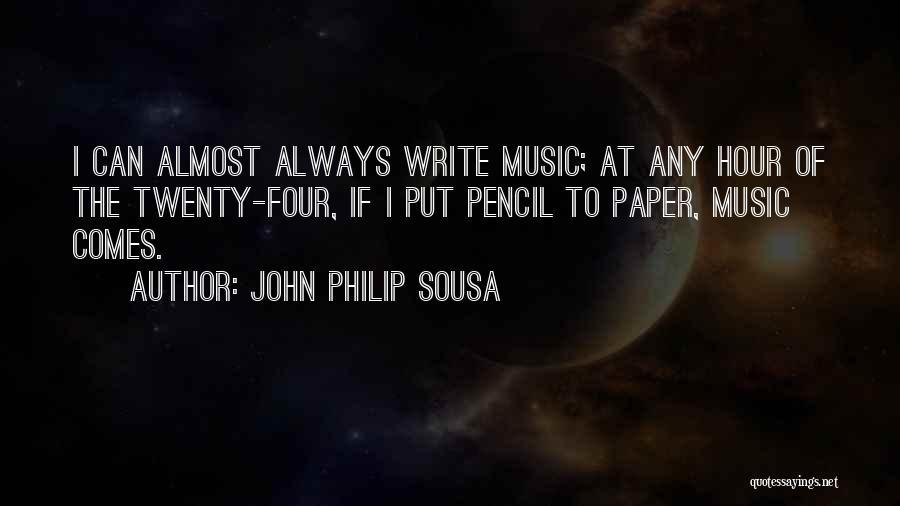 John Philip Sousa Quotes 1562265