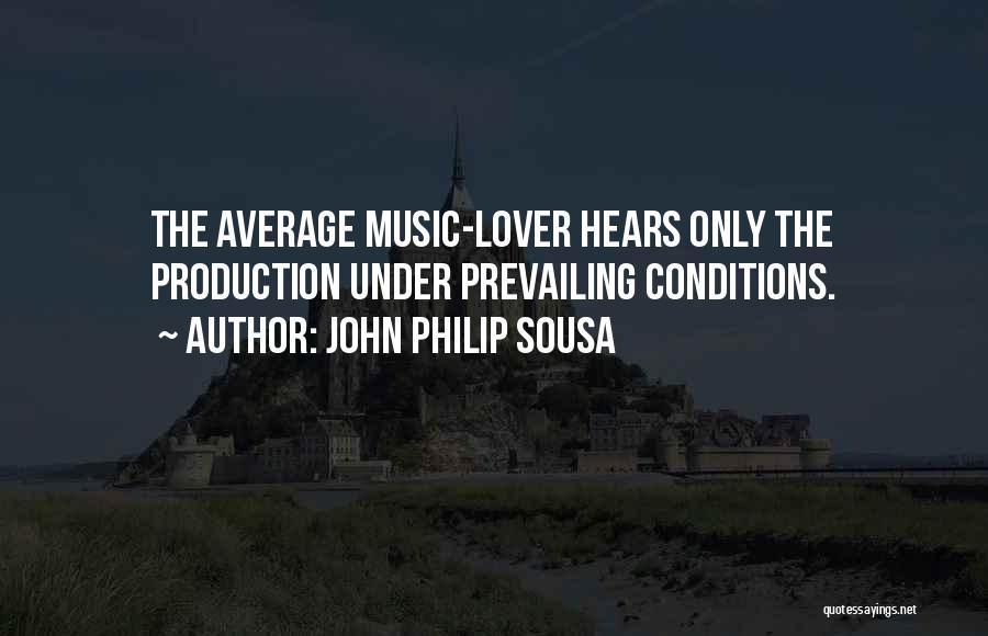 John Philip Sousa Quotes 1888949