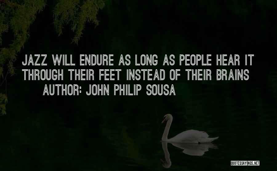 John Philip Sousa Quotes 1938483