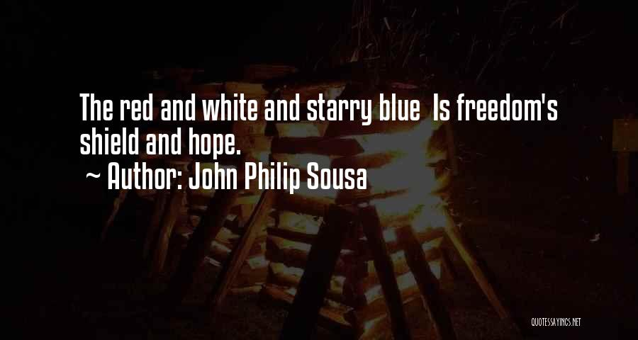 John Philip Sousa Quotes 509187