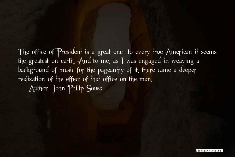 John Philip Sousa Quotes 756499