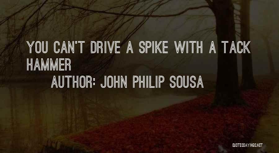 John Philip Sousa Quotes 895669