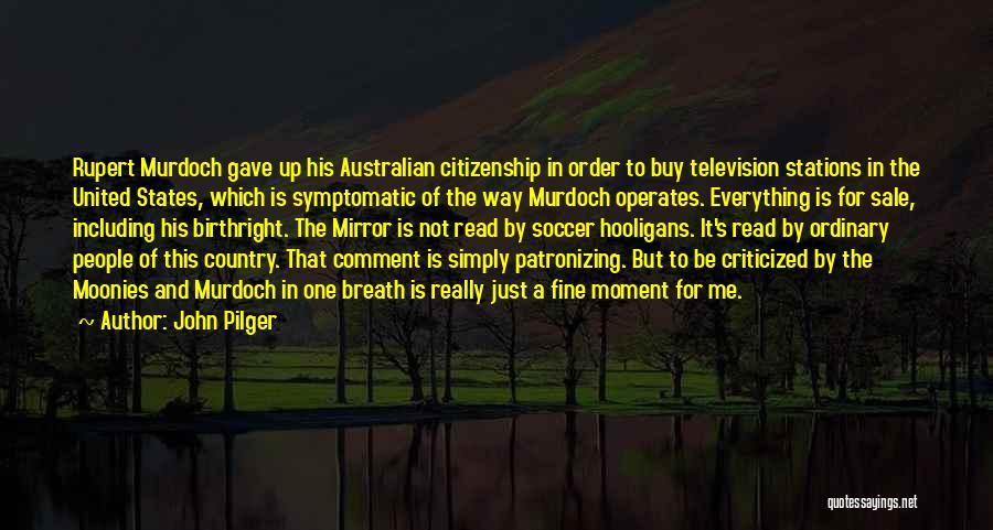 John Pilger Quotes 1282850