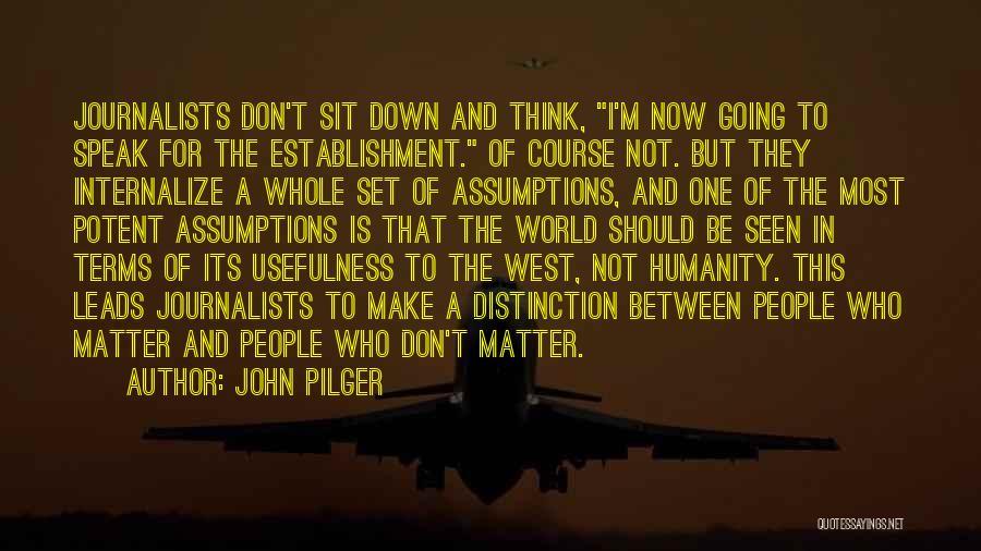 John Pilger Quotes 1497584