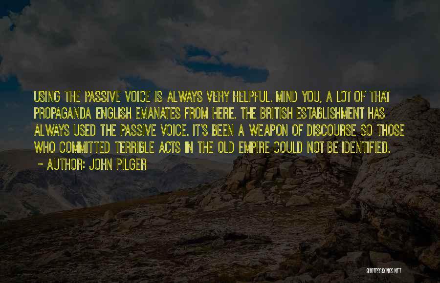 John Pilger Quotes 1502252