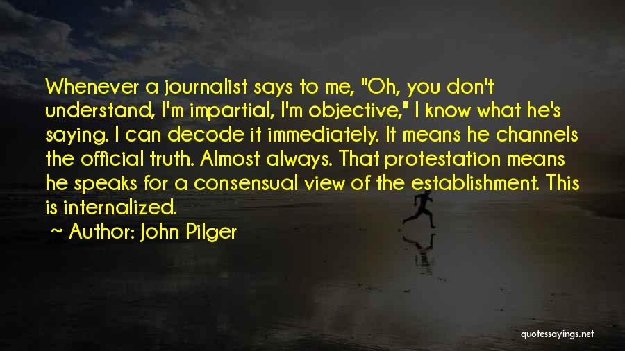 John Pilger Quotes 1645454
